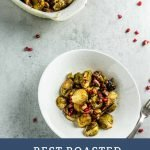 Best Roasted Brussel Sprouts - Pinterest Image