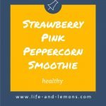 Strawberry Pink Peppercorn Smoothie - Pinterest Picture