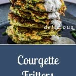 Courgette Fritters - Pinterest Image