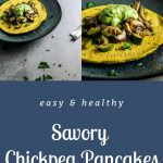 Savory Chickpea Pancakes (for Dinner) - Pinterest Image