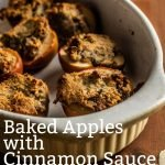 Baked Apples with Cinnamon Sauce - Pinterest Image