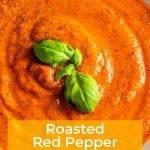 Roasted Red Pepper Soup - Pinterest Image